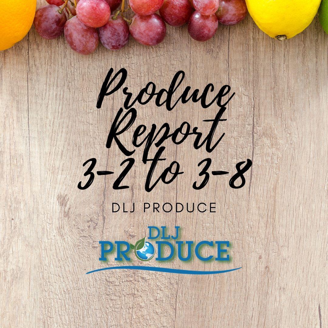 Produce Market Report by DLJ Produce March 2020