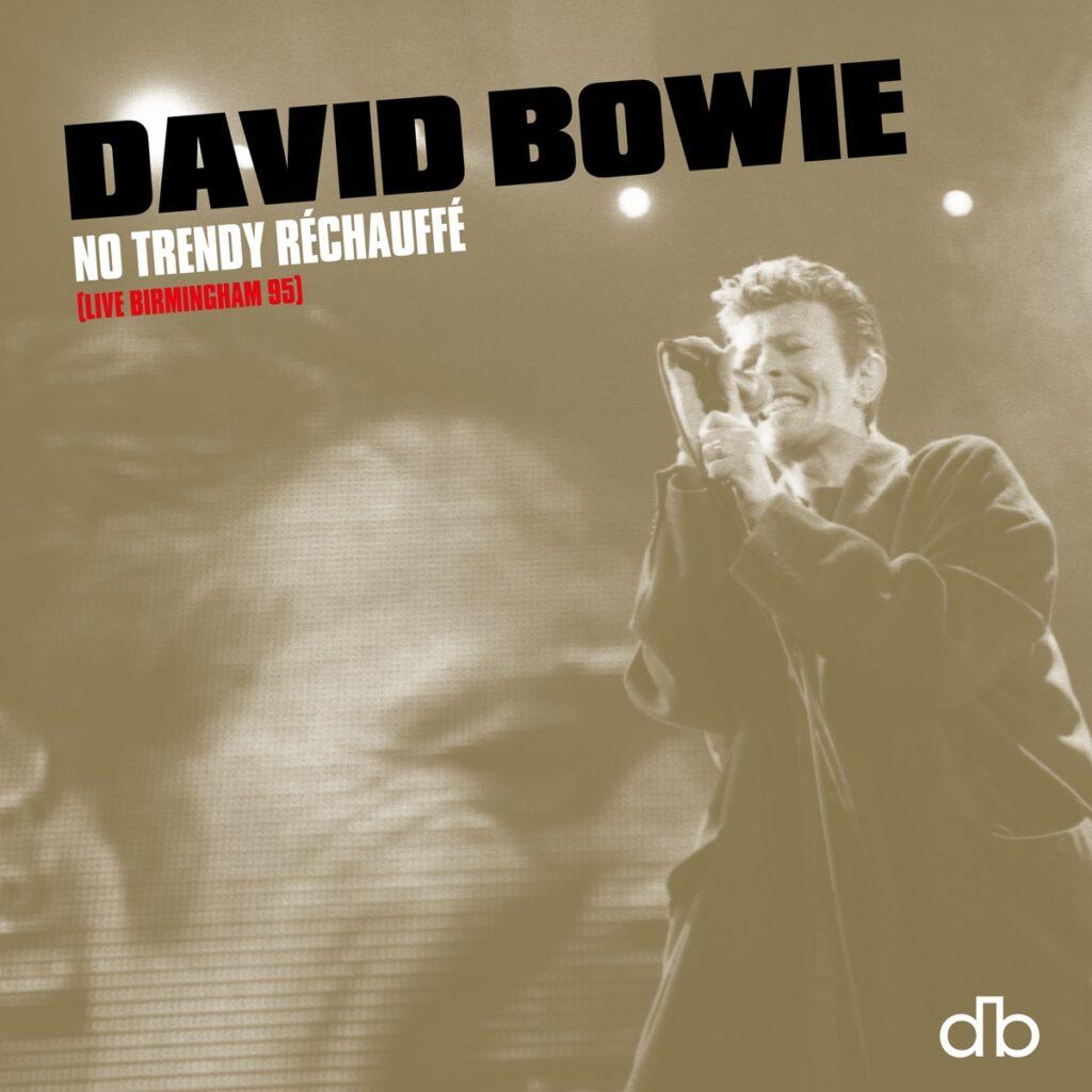 David Bowie - No Trendy Rechauffe album cover