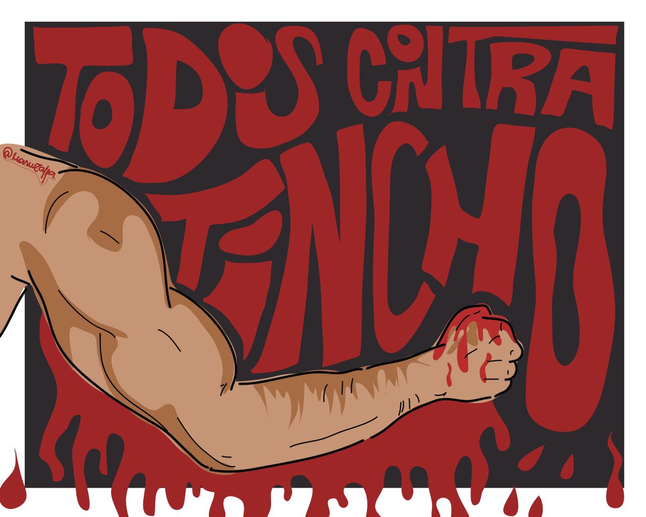 Todxs contra Tincho I