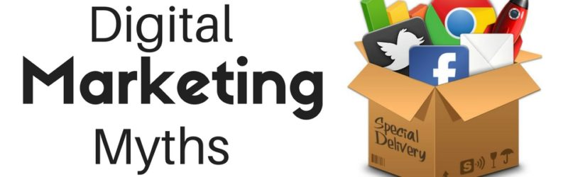 3 Digital Marketing Myths That Are Hurting Your Business