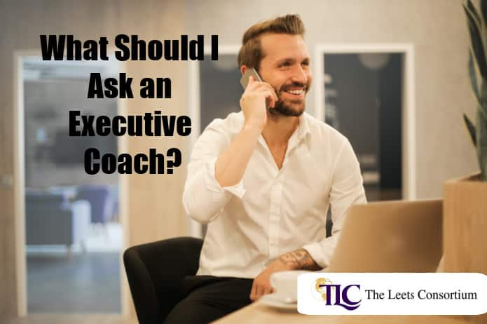 What should I ask an executive coach