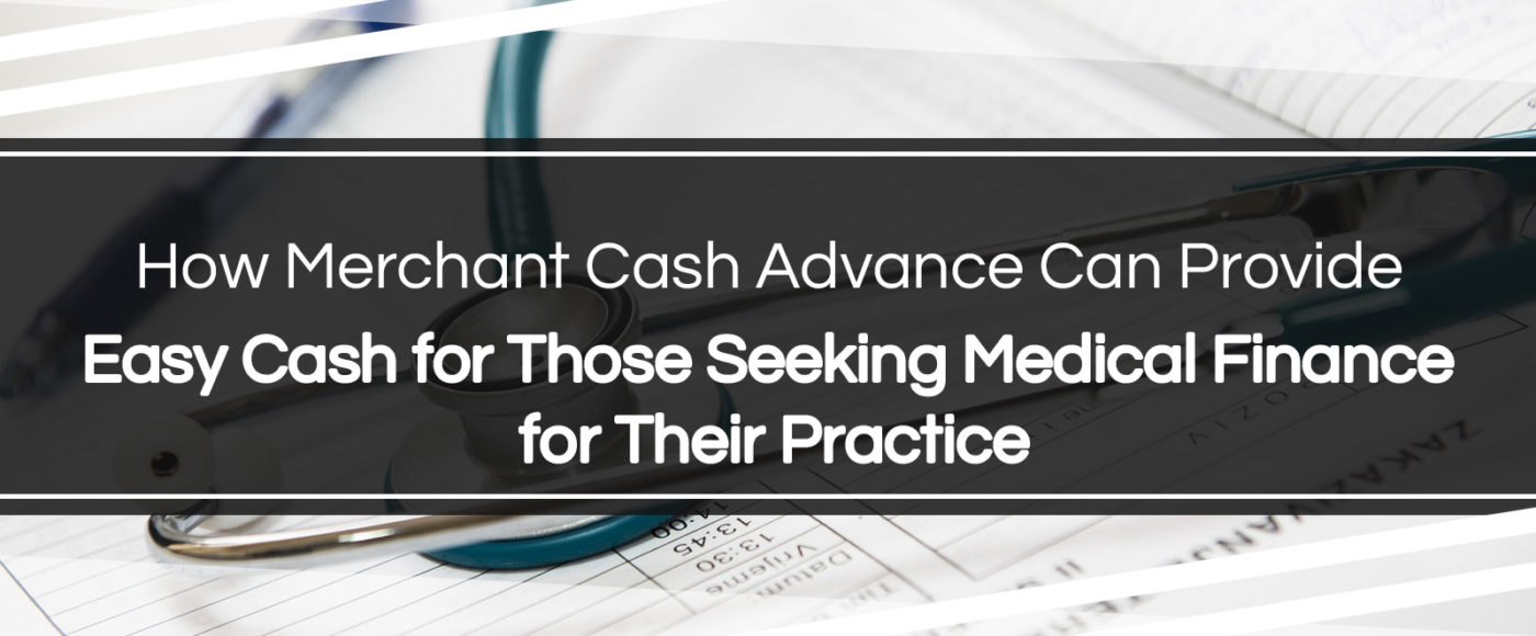 Easy Cash for Those Seeking Medical Finance for Their Practice