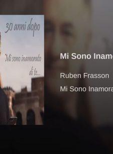 Mi Sono Inamorato Di Te - Ruben Frasson