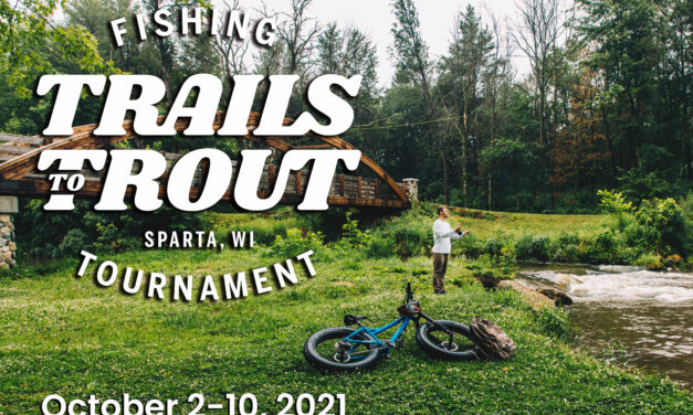 Sparta Area Chamber of Commerce receives Travel Wisconsin Grant for it Trails to Trout Fishing Tournament!