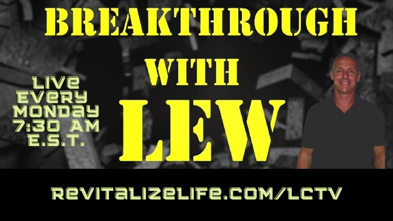 Breakthrough With Lew Video Thumb