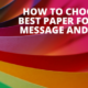 HOW TO CHOOSE THE BEST PAPER FOR YOUR MESSAGE AND BRAND _ PEL HUGHES print marketing new orleans