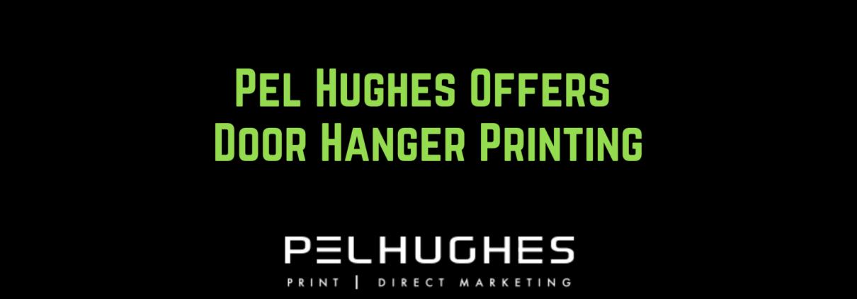 Pel Hughes Offers Door Hanger Printing - pel hughes print marketing new orleans la