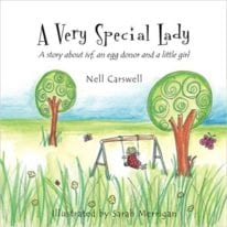 A Very Special Lady: A story about ivf, an egg donor and a little girl