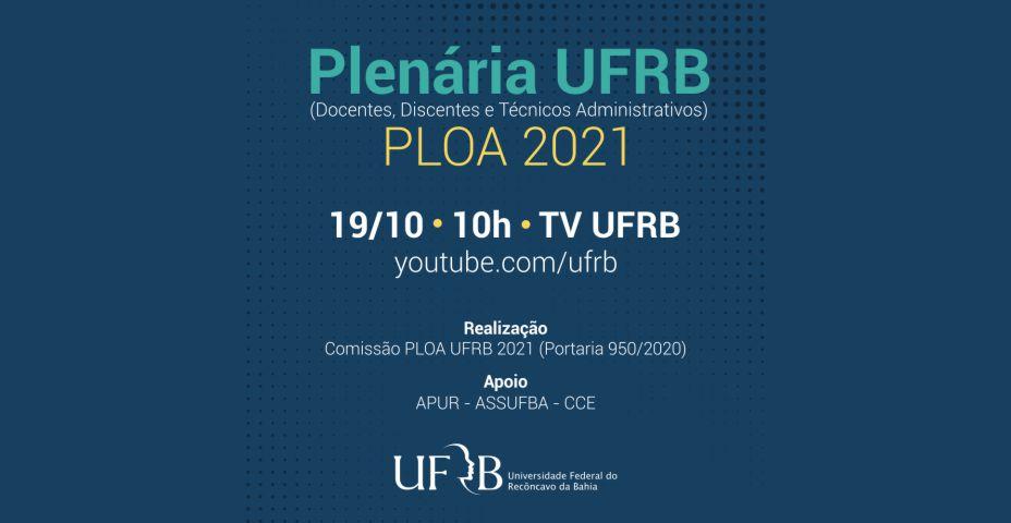 A APUR convoca toda a categoria docente a se inscrever e participar da Plenária da UFRB – PLOA 2021 – Plenária UFRB – PLOA 2021