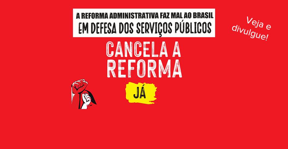 PARTICIPE DA NOSSA CAMPANHA: TODAS/OS CONTRA A REFORMA ADMINISTRATIVA!