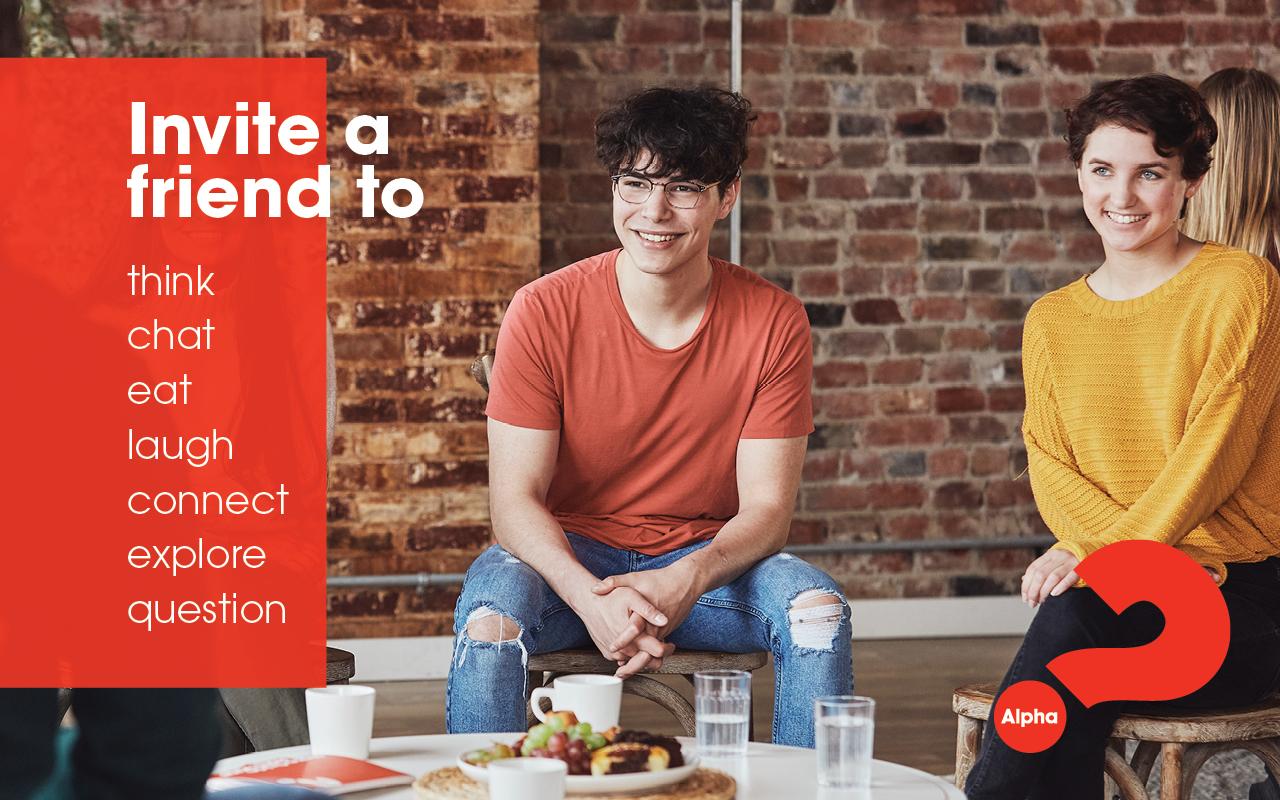 Invite a friend to think chat eat eat laugh connect explore question