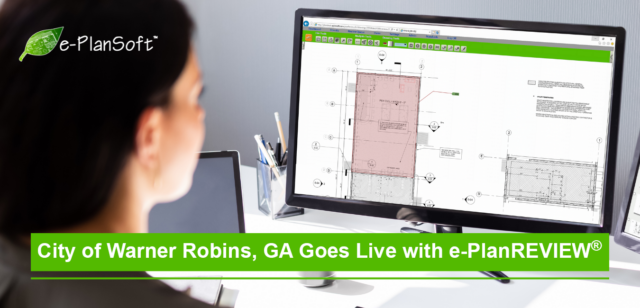 City of Warner Robins, GA Goes Live with e-PlanREVIEW®