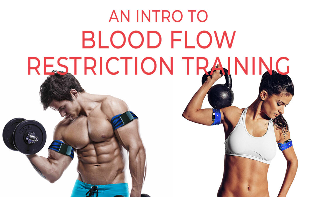 Intro to Blood Flow Restriction Training