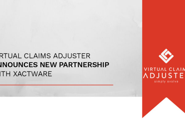 Virtual Claim Adjuster New Partnership with XACTWARE