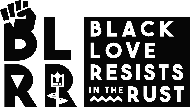 Black Love Resists In The Rust