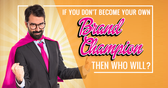 Discover Your Inner Brand Champion
