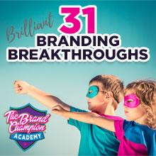 31 Brilliant Branding Breakthroughs