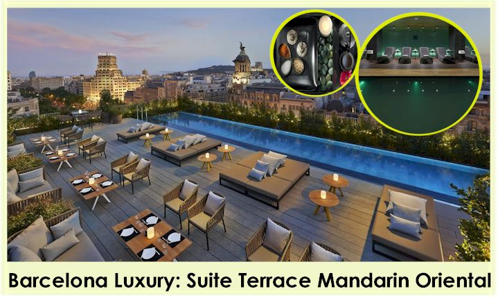 Mandarin Oriental barcelona Guide of Relaxing Hotels for Presidents & Prime Ministers Book Now - Book Now THE SUITE TERRACE