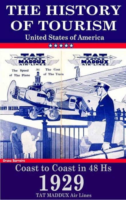 What is the History of Tourism in the United States? - TAT Madux Airlines