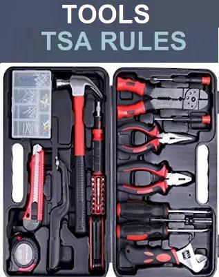 Household & Tools - Tools TSA Rules 2021 - Flight Requirements 2021