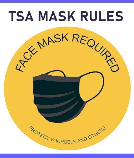 TSA Mask Rules 2021 : Mandate Extends Into 2022