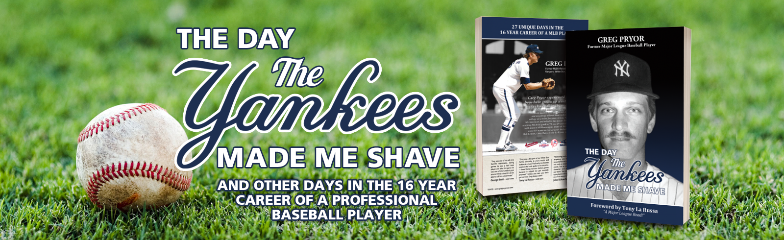 The Day The Yankees Made Me Shave Book by Greg Pryor