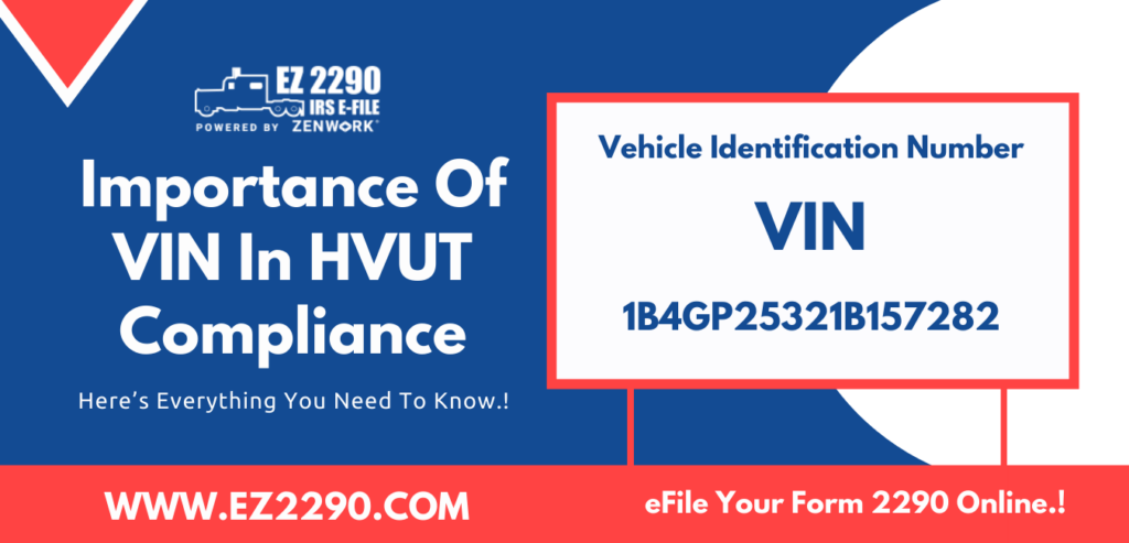 The Importance Of VIN In HVUT Compliance