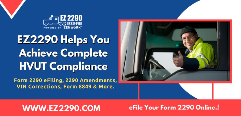 EZ2290 Helps You Achieve Complete HVUT Compliance