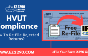 How To Re-File Rejected Form 2290 Returns