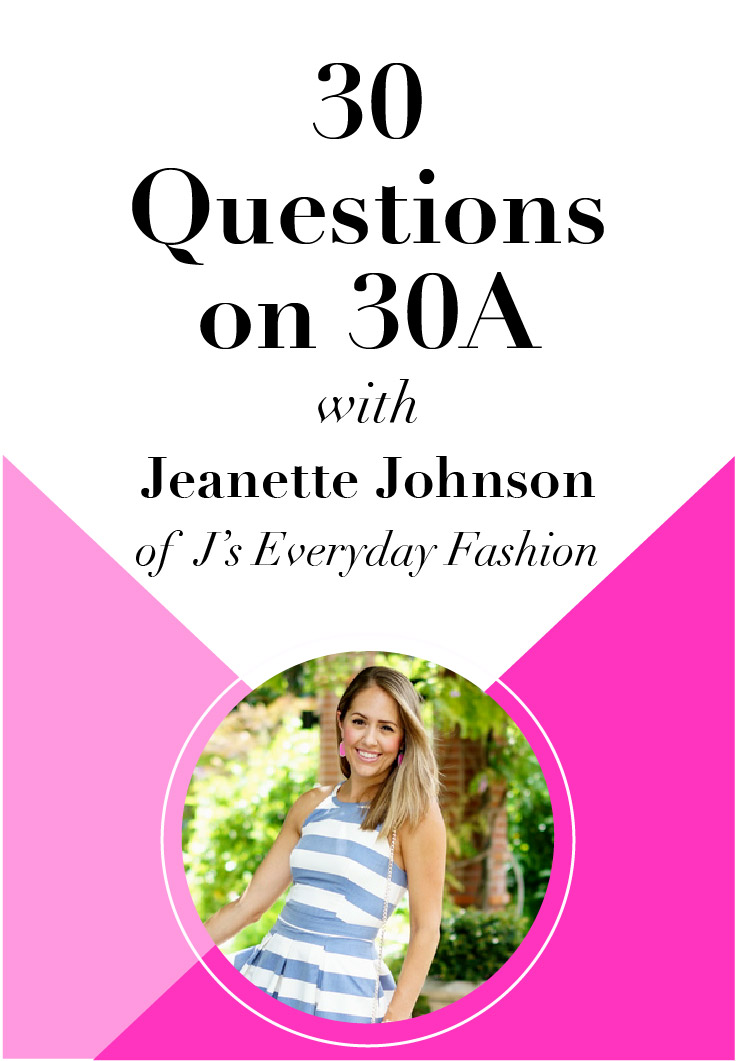 30 Questions on 30A with Jeanette Johnson of Js Everyday Fashion. Check it out!
