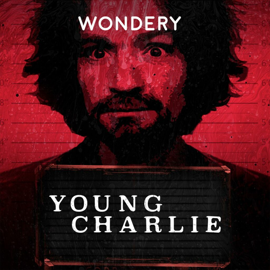 Podcast Favorites - Young Charlie