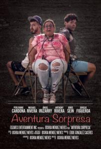 <strong> Aventura Sorpresa </strong></br>Dir Joshua Méndez </br> Puerto Rico
