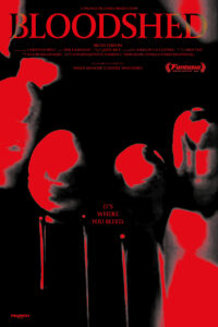 <strong>Bloodshed </strong></br>Dir Paolo Manicini & Daniel Watchorn </br> Canadá