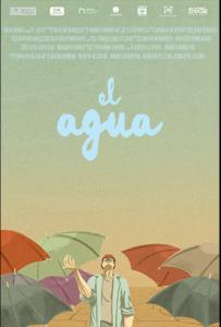 <strong>El Agua </strong></br>Dir Andrea Dargenio</br> Argentina