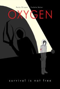 <strong> Oxygen </strong></br>Dir Rocky Grispen & Violette Belzer </br> Bélgica