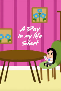 <strong>A day in my life short</strong></br>Dir Alexandria Garcia Fonseca</br> Puerto Rico