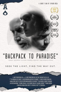 <strong> Backpack to Paradise </strong></br>Dir Efraín Rosa </br>Puerto Rico
