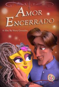 <strong>Amor Encerrado </strong></br> Dir Nory Gonzalez</br> Puerto Rico