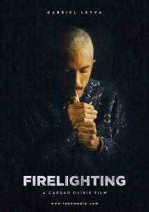 <strong> Firelighting </strong></br> Dir Caesar Osiris </br> Puerto Rico