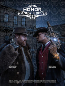 <strong> Honor Among Thieves </strong></br> Dir Justin Eugene Evans </br> United States