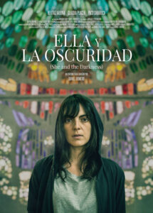 <strong> She and the Darkness </strong></br>Dir Daniel Romero </br> Spain