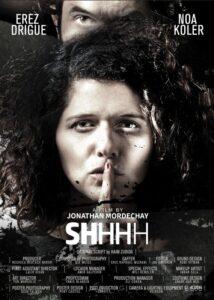 <strong> SHHHH </strong></br>Dir Jonathan Mordechay </br> Israel