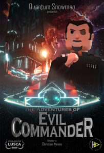 <strong> The Adventures of Evil Commander</strong></br> Dir  Christian Nieves </br> Puerto Rico