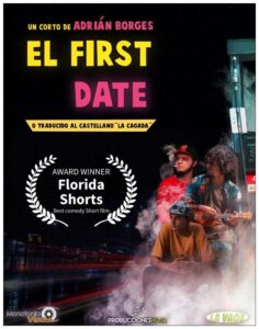 <strong> The First Date </strong></br>Dir Adrián Borges </br> Puerto Rico