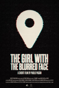 <strong> The Girl with the Blurred Face </strong></br> Dir Pablo Pagán </br> Spain