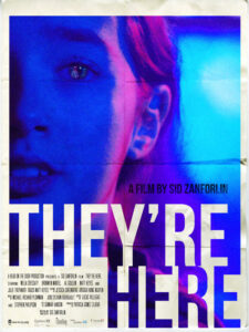 <strong> They're Here</strong></br>Dir Sid Zanforlin </br> Canada