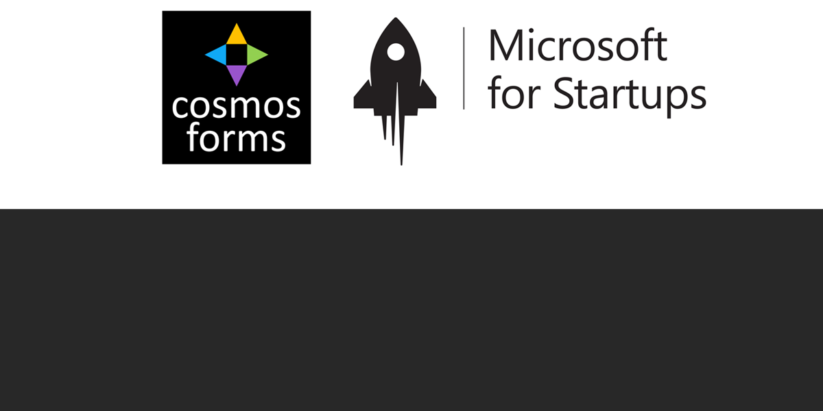 Cosmos Forms accepted into Microsoft For Startups Program
