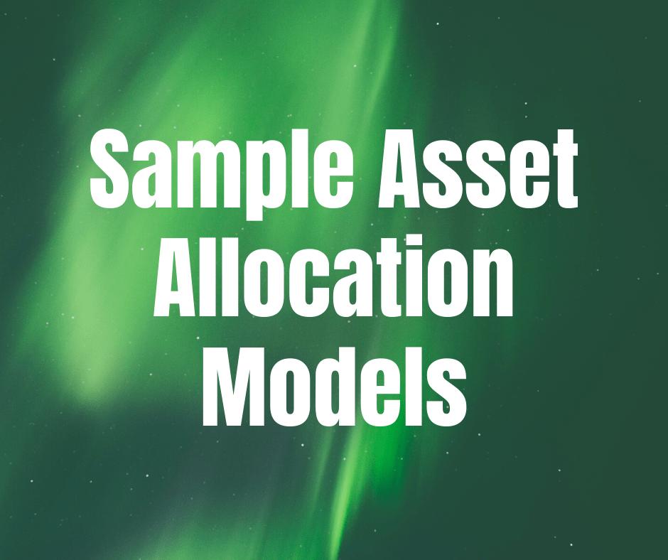 Sample Asset Allocation Models