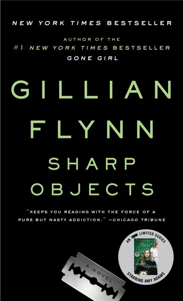 Cover of 'Sharp Objects' by Gillian Flynn, an instant classic mystery novel