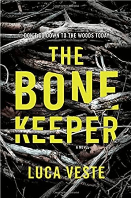 The Bone Keeper by Luca Veste